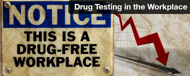 Drug Testing in the Workplace: Part One—How's It Faring?